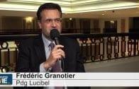 Frédéric Granotier Pdg Lucibel : «Nous avons investi sur des applications nouvelles qui vont trouver leur marché»