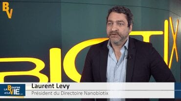 """Laurent Levy Président du Directoire Nanobiotix : """"La première autorisation de mise sur le marché c'est important"""" : Après l'annonce du marque CE pour la biotech,"""