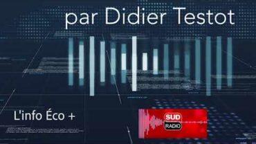Didier Testot Fondateur LA BOURSE ET LA VIE TV dans l'Info éco + sur Sud Radio (émission du 19 septembre 2020)