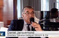 """Daniel Jacquemond Directeur Général Délégué Vilmorin & Cie : """"Le nouvel exercice a bien démarré"""""""
