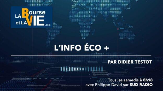 Didier Testot fondateur de LA BOURSE ET LA VIE TV dans l'Info éco + sur Sud Radio
