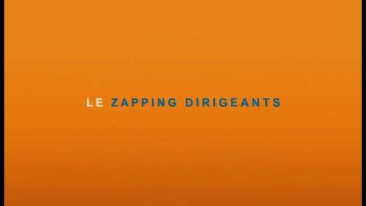 Zapping Dirigeants 2021