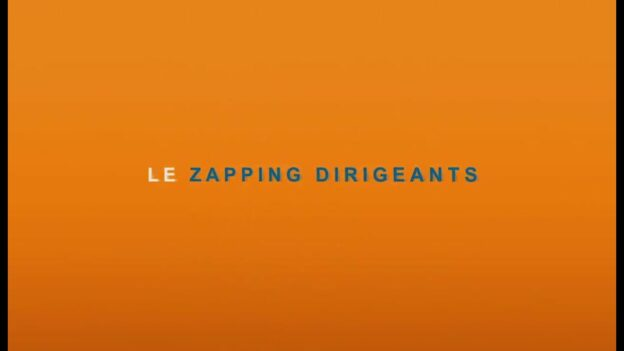 Zapping Dirigeants 2021